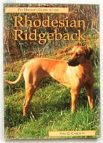 Pet Owners Guide to the Rhodesian Ridgeback by Stig Carlson