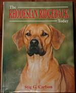 The Rhodesian Ridgeback Today by Stig Carlson